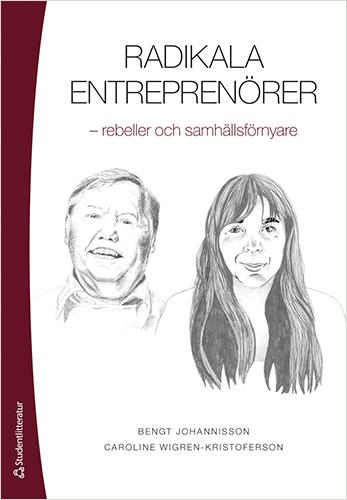 Radikala entreprenörer – rebeller och samhällsförnyare