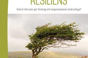 Organisatorisk resiliens: Vad är det som gör företag och organisationer livskraftiga?, Redaktörer: Stefan Tengblad och Margareta Oudhuis, Studentlitteratur, 2014