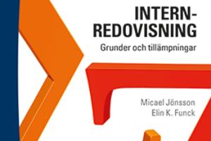 Internredovisning – grunder och tillämpningar, Micael Jönsson och Elin K. Funck, Studentlitteratur, 2016