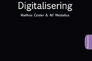 Digitalisering (BeGreppbart), Mathias Cöster och Alf Westelius, Liber, 2016