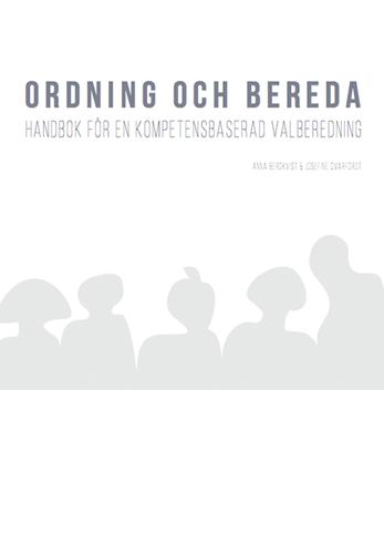 Ordning och bereda. Handbok för en kompetensbaserad valberedning