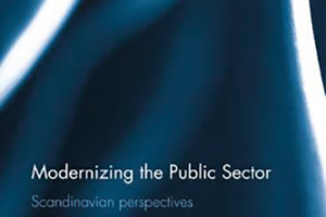 Modernizing the Public Sector: Scandinavian perspectives, Lapsley, I. & Knutsson, H. (Red.). Routledge, 2017